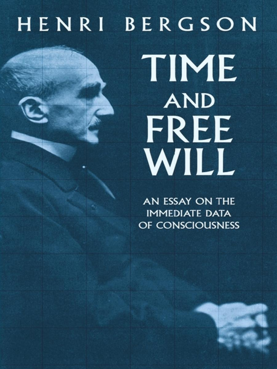 time-and-free-will-an-essay-on-the-immediate-data-of-consciousness.jpg